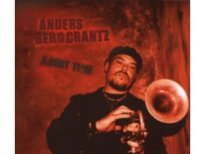 ANDERS BERGCRANTZ - About Time (CD)