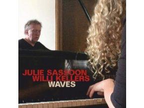 JULIE SASSOON & WILLI KELLERS - Waves (CD)