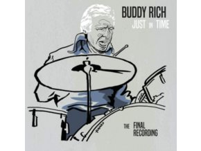 BUDDY RICH - Just In Time - The Final Recording (CD)