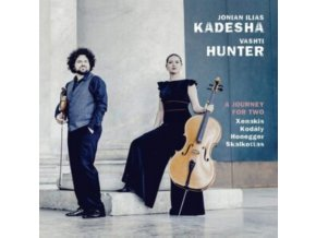 JONIAN ILIAS KADESHA & VASHTI HUNTER - A Journey For Two: Xenakis. Kodaly. Honegger. Skalkottas (CD)