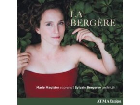 MARIE MAGISTRY / SYLVAIN BERGERON / TANYA LAPERRIERE - La Bergere (CD)