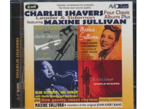 CHARLIE SHAVERS FEAT MAXINE SULLIVAN - Four Classic Albums Plus (Tribute To Andy Razaf / Horn OPlenty / The Most Intimate / Blue Stompin) (CD)