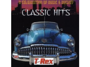 T. REX - Classic Hits - A Celebration Of Marc & Mickey (CD)