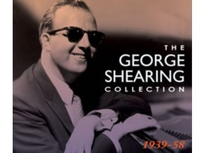 GEORGE SHEARING - The George Shearing Collection 1939-1958 (CD)