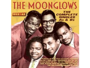 MOONGLOWS - The Complete Singles As & Bs 1953-62 (CD)