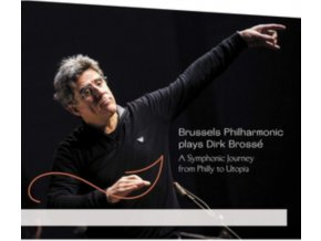 BRUSSELS PHILHARMONIC & DIRK BROSSE - A Symphonic Journey From Philly To Utopia (CD)