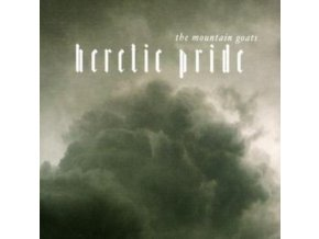 MOUNTAIN GOATS - Heretic Pride (CD)