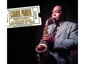 CHARLIE PARKER - Complete Bird At The Rockland Palace (+13 Bonus Tracks) (CD)