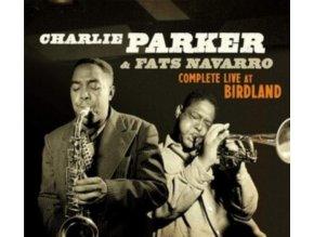 CHARLIE PARKER & FATS NAVARRO - Complete Live At Birdland (+16 Bonus Tracks) (CD)