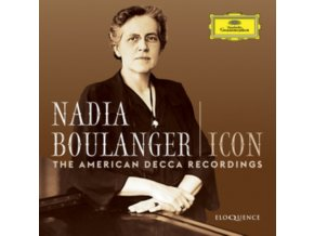 NADIA BOULANGER / SOLOISTS / INSTRUMENTAL & VOCAL ENSEMBLE - Nadia Boulanger - Icon: The American Decca Recordings (CD)