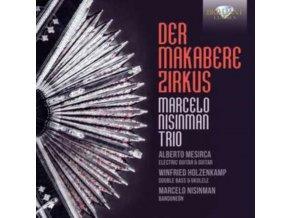 MARCELO NISINMAN / ALBERTO MESI - Der Makabere Zirkus (CD)