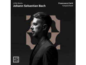 FRANCESCO CORTI - Bach: Little Books (CD)