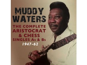 MUDDY WATERS - Complete Aristocrat & Chess Singles A&B Sides 1947-62 (CD)