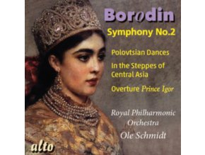 OLE SCHMIDT / ROYAL PHILHARMONIC ORCHESTRA - Alexandr Borodin (1833-87): Symphony No. 2 In B Minor / (CD)