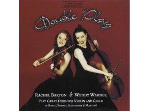 RACHEL BARTON & WENDY WARNER - Double Play Duos For Violin Cello (CD)