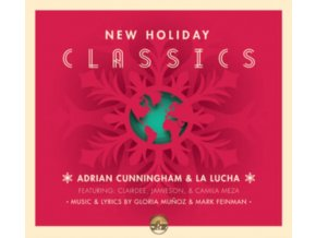 ADRIAN CUNNINGHAM & LA LUCHA - New Holiday Classics (CD)