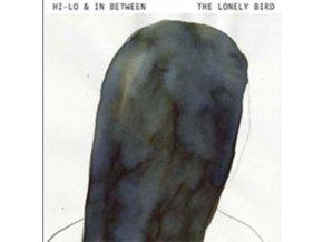 HI - LO & IN BETWEEN - The Lonely Bird (CD)