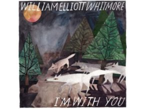 WILLIAM ELLIOTT WHITMORE - Im With You (CD)