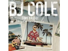 BJ COLE AND DAVE EASTOE - Daydream Smile (CD)