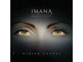 Myriam Cannas - Imana (Aramaic Chants) (Music CD)