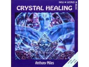 Anthony Miles - Crystal Healing