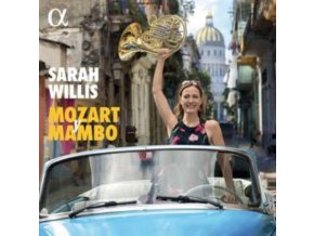 SARAH WILLIS - Mozart Y Mambo (CD)