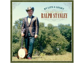 Ralph Stanley - My Life & Legacy (The Very Best Of Ralph Stanley) (Music CD)