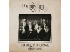 Merry Hell - Ghost In Our House and Other Stories (Music CD)