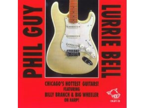 PHIL GUY & LURRIE BELL - ChicagoS Hottest Guitars (CD)