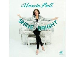 MARCIA BALL - Shine Bright (CD)