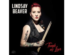 LINDSAY BEAVER - Tough As Love (CD)