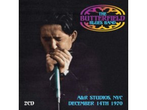 BUTTERFIELD BLUES BAND - A&R Studios / Nyc / December 14Th 1970 (CDR)
