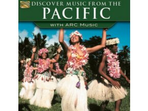 VARIOUS ARTISTS - Discover Music From The Pacific- With Arc Music (CD)