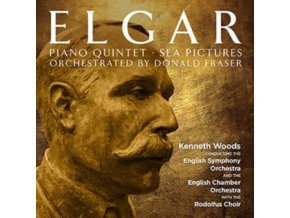 ENGLISH SYMPHONY ORCHESTRA / ENGLISH CHAMBER ORCHESTRA & KENNETH WOOD - Elgar: Orchestrated By Donald Fraser / Piano Quintet / Sea Pictures (CD)