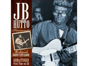 JB HUTTO - Bluesmaster - The Lost Tapes (CD)
