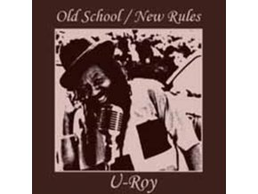 U-ROY - Old School / New Rules (CD)