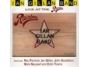 IAN GILLAN BAND - Live At The Rainbow (CD)