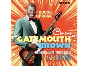 CLARENCE GATEMOUTH BROWN - Boogie Uproar - The Complete Aladdin Singles As & Bs 1947-19 (CD)