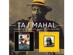 TAJ MAHAL - Like Never Before/Dancing The Blues (CD)