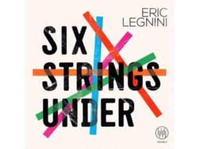 ERIC LEGNINI - Six Strings Under (CD)
