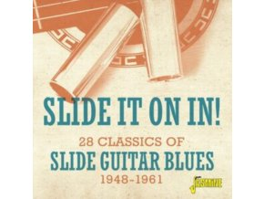 VARIOUS ARTISTS - Slide It On In! 28 Classics Of Slide Guitar Blues 1948-1961 (CD)