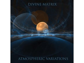 DIVINE MATRIX - Atmospheric Variations (CD)
