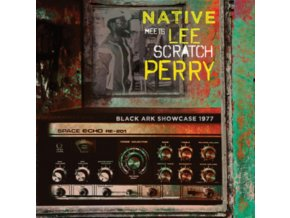 NATIVE MEETS LEE SCRATCH PERRY - Black Ark Showcase 1977 (CD)