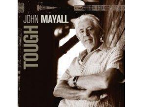 JOHN MAYALL - Tough (Limited Edition) (CD)