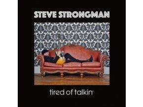 STEVE STRONGMAN - Tired Of Talkin (CD)