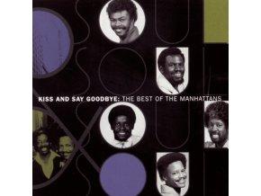 MANHATTANS - Kiss & Say Goodbye: Best Of Manhattans (CD)