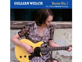Gillian Welch - Boots No 1 (The Official Revival Bootleg) (Music CD)
