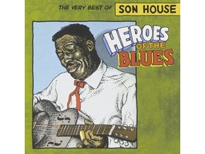 SON HOUSE - Heroes Of The Blues: Very Best Of (CD)