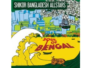 SHIKOR BANGLADESH ALL STARS - Soul Of Bengal (CD)