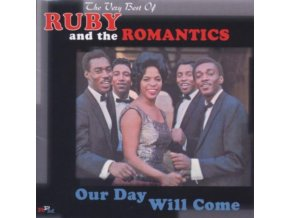 Ruby And The Romantics - Our Day Will Come: The Very Best Of (Music CD)